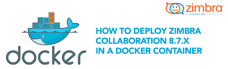 Deploy Zimbra Collaboration using docker - Zimbra :: Tech Center