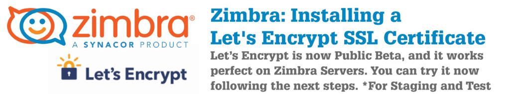 Installing a LetsEncrypt SSL Certificate - Zimbra :: Tech Center